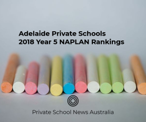 Adelaide Private Schools | 2018 Year 5 NAPLAN