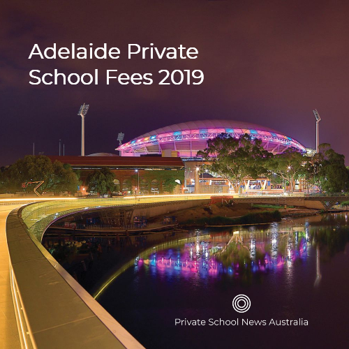 2019 Adelaide Private School Fees