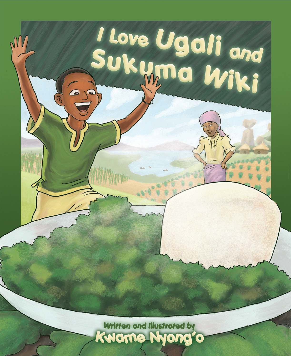 I Love Ugali and Sukuma Wiki cover.jpg