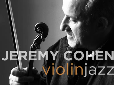 Jeremy Cohen and ViolinJazz