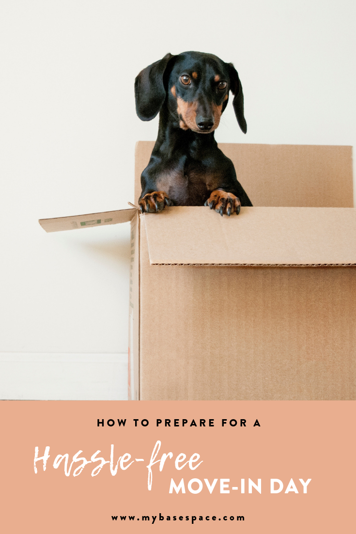 How to Have a Hassle-Free Move-In Day - My Base Space