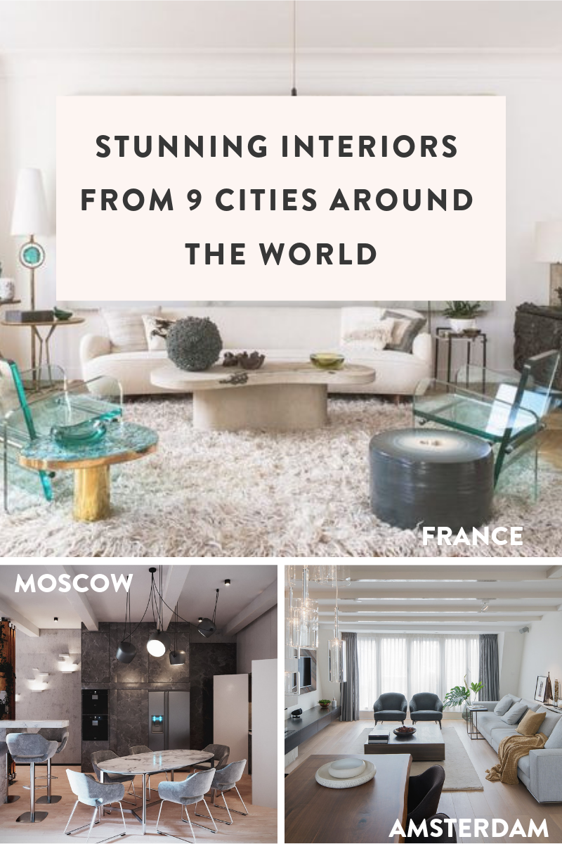 Stunning Interiors from 9 Cities Around the World - My Base Space