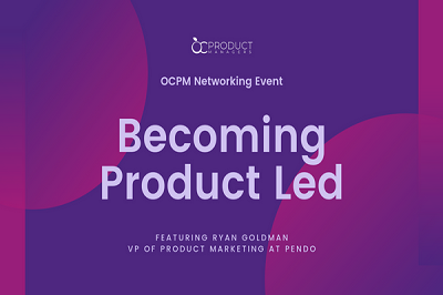 OCPM October 2019 – Becoming Product Led.png