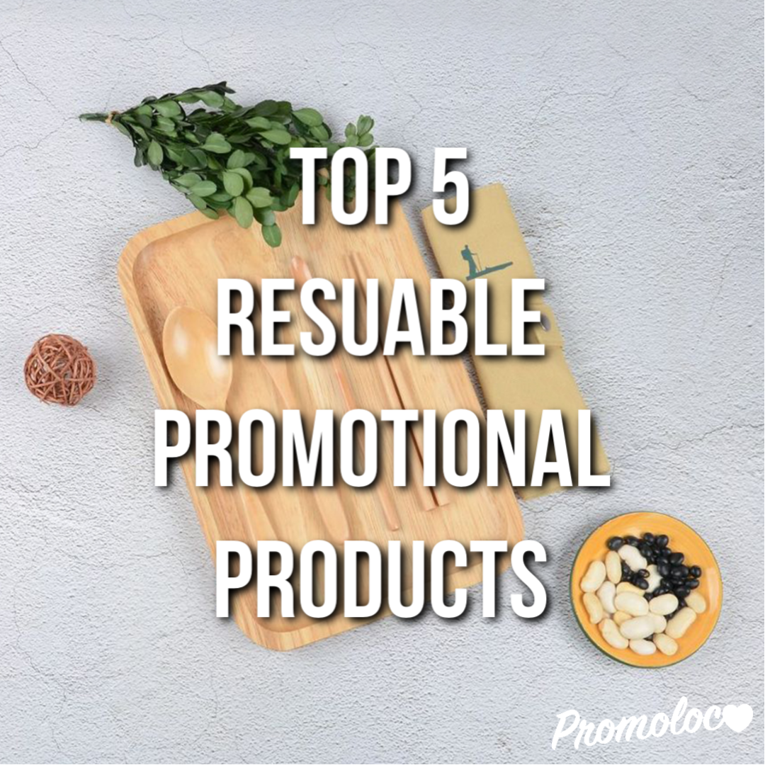 Top 5 Reusable Promotional Products.png