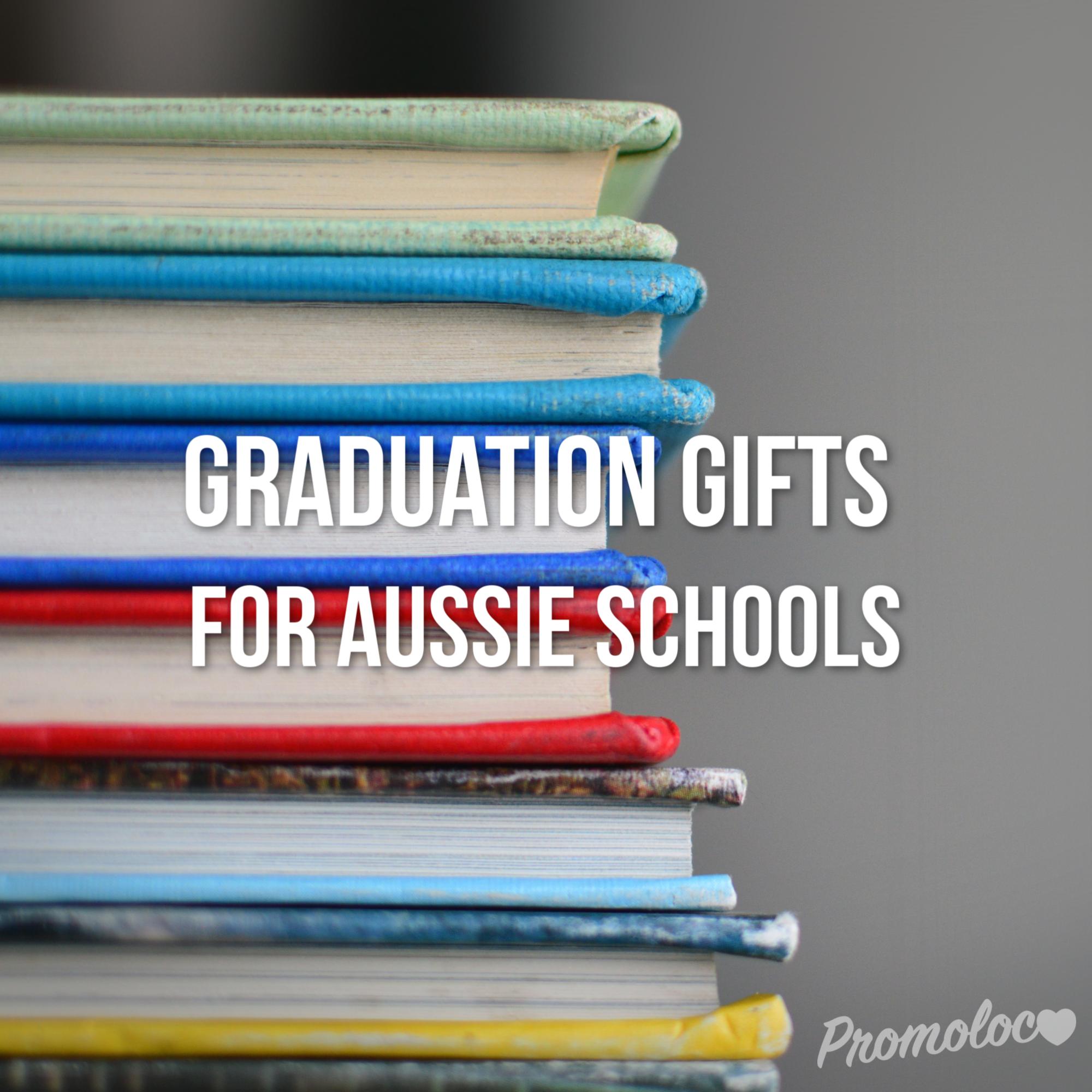 Graduation gifts for Australian Schools