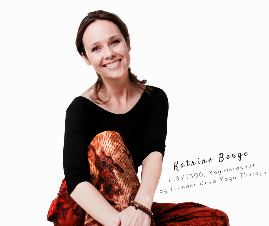 Katrine BergeYogaterapeut og founder Deva Yoga Therapy.png