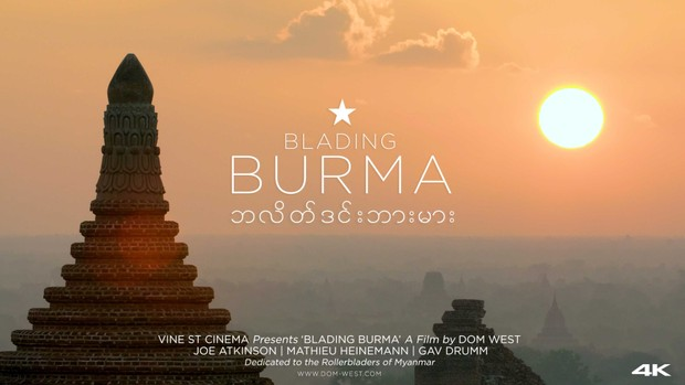 Check out BLADING BURMA by Dom West here