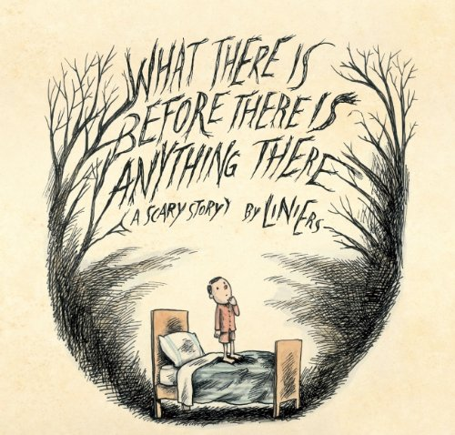 the scariest picture books for kids what there is before there is anything there.jpg