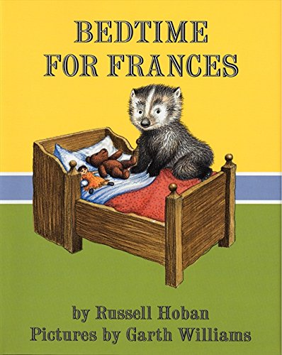 The Best Picture Books of All Time - Bedtime For Frances.jpg