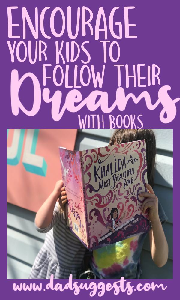 Tell your kids that when they find what makes their life beautiful - they need to pursue it. Khalida and the Most Beautiful song is an incredibly inspiring book that teaches kids the importance of following your passions and listening to your heart.  #parenting #followyourdreams #kidsbooks #picturebooks #bestpicturebooks #dadsuggests