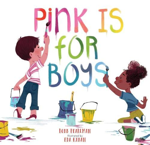 The Best Picture Books about Colors - Pink is For Boys.jpg