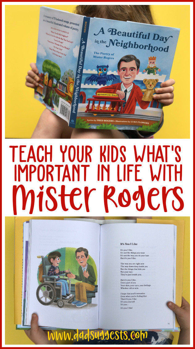 The songs of Mister Rogers teach our kids what's important in life. His words validate the feelings of children, and they remind us adults what it's like to be a kid. This volume of poetry is basically the only parenting handbook you'll ever need. #parenting #poetry #misterrogersneighborhood #picturebooks #poetryforkids #kidsbooks #raisingkids #dadsuggests