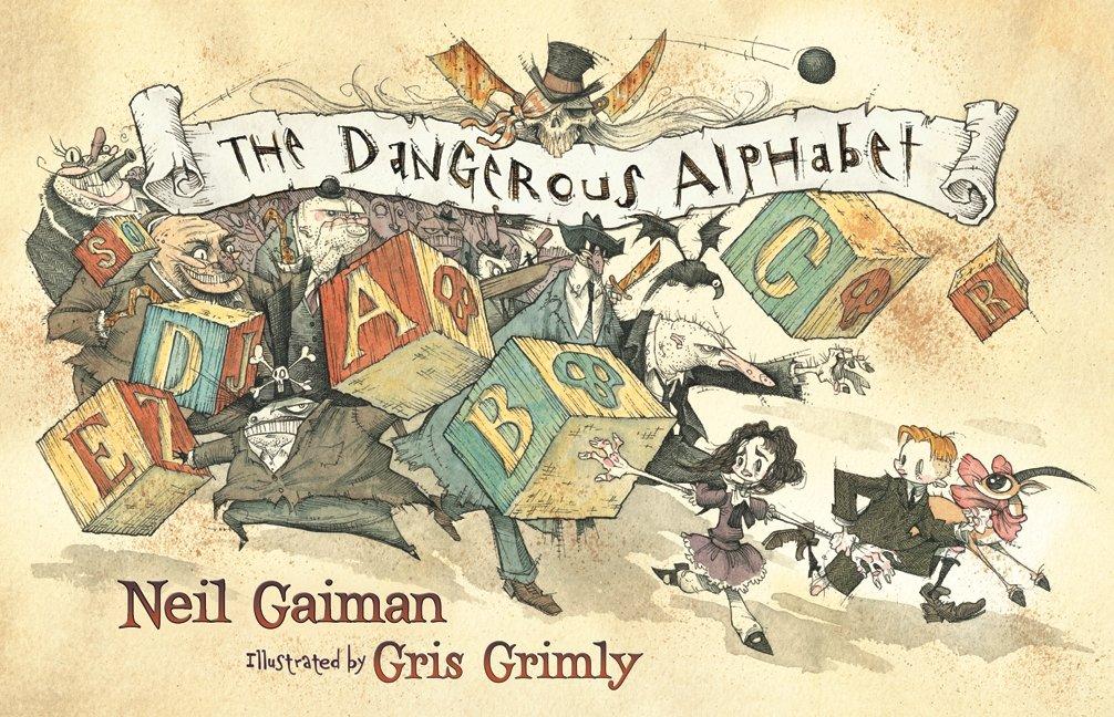 The Best ABC Picture Books - The Dangerous Alphabet.jpg
