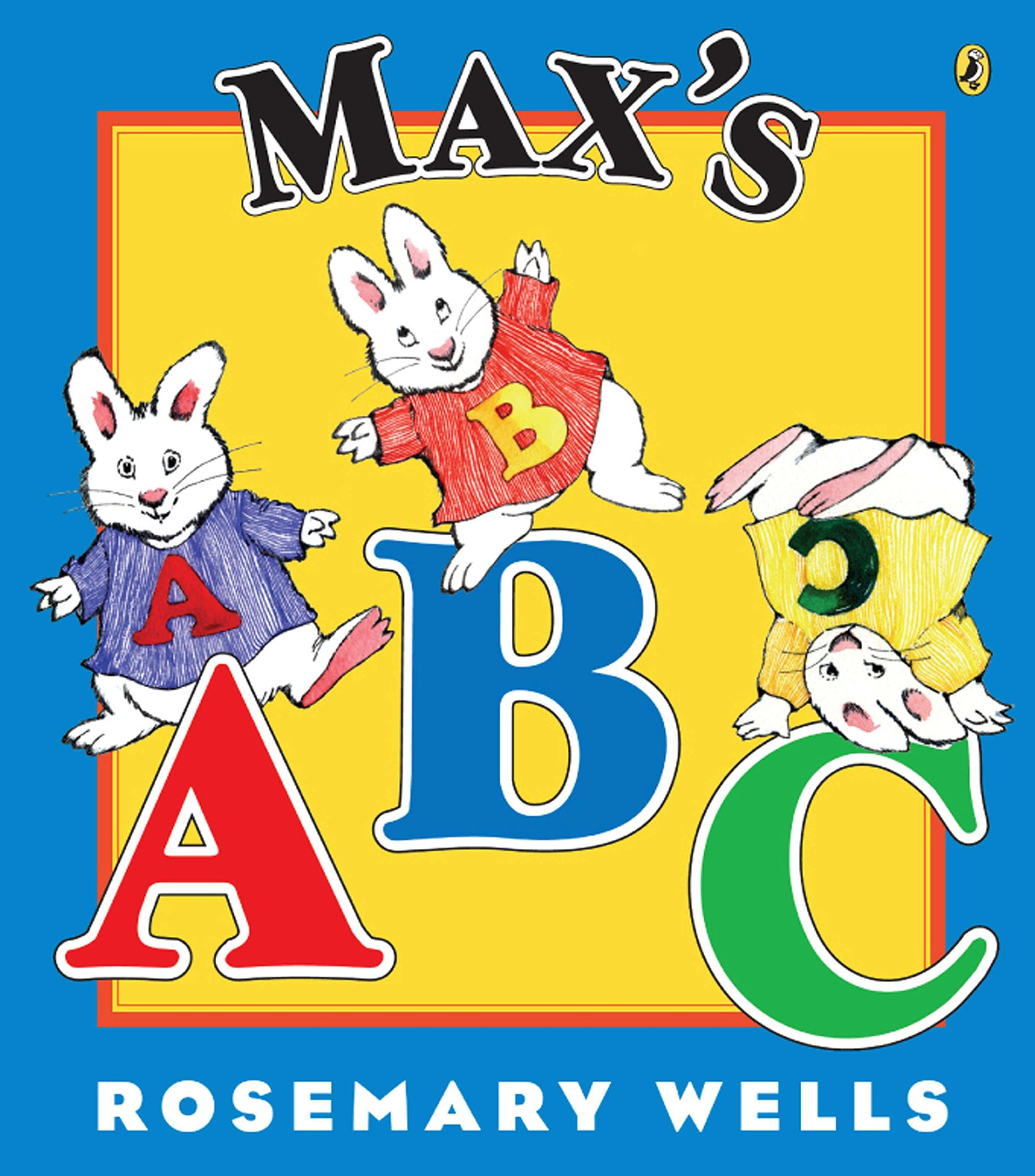 The Best ABC Picture Books - Max's ABC Rosemary Wells.jpg