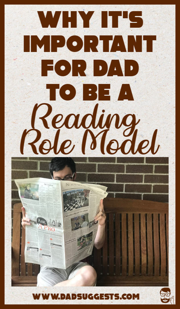Parents definitely have an important role to play in the development of their kids' reading habits. Kids are going to mimic the behavior of their parents and internalize their priorities. So Dad really needs to be a reading role model. #parenting #raisingkids #literacy #reading #learningtoread #raisingreaders #kidsbooks #dadsuggests