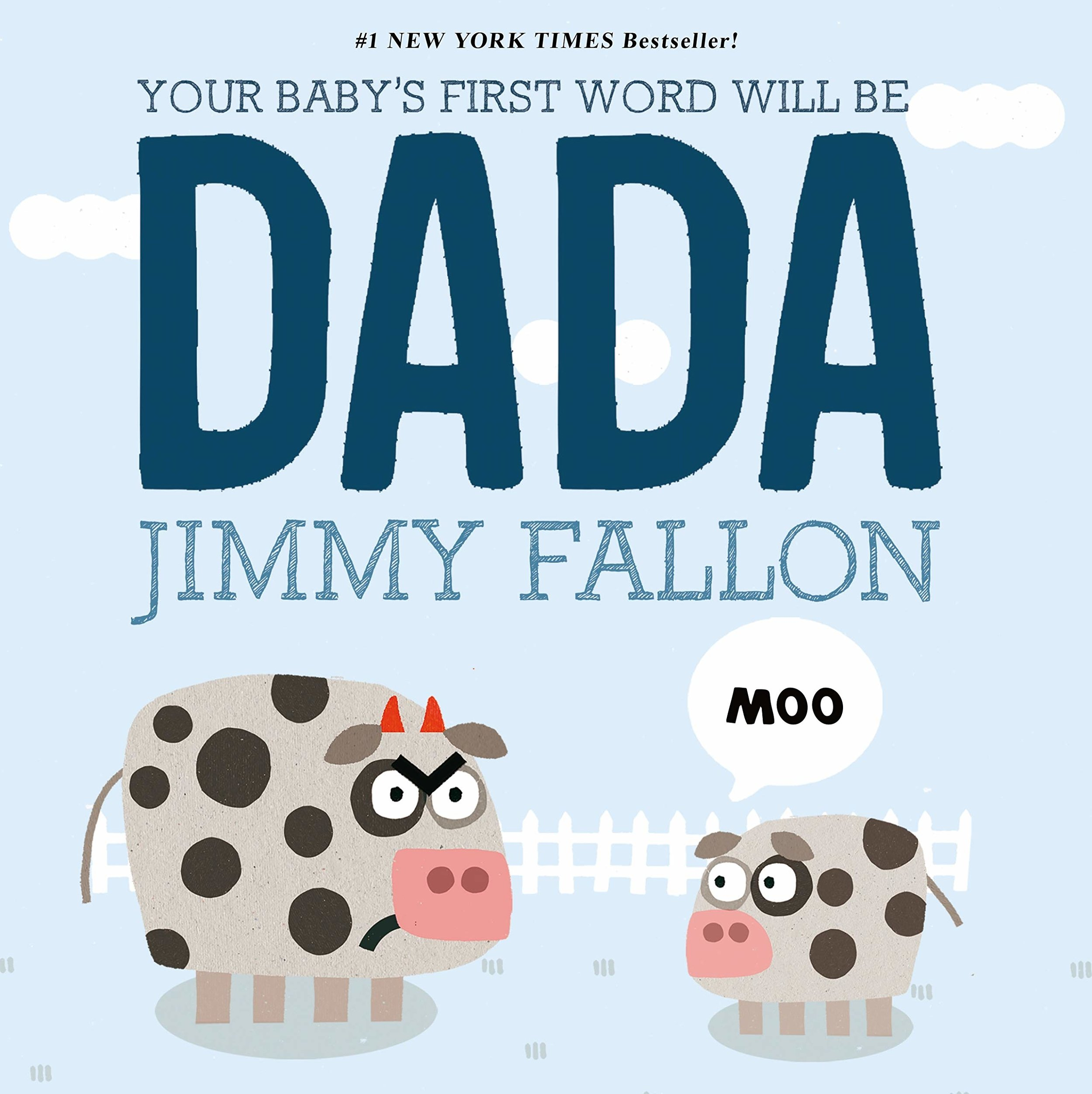 The Best Father's Day Picture Books - Your Baby's First Word will be DADA.jpg