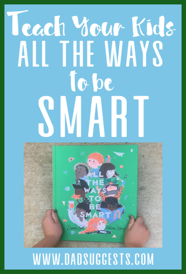 All the Ways to Be Smart  is a picture book and the greatest champion of the imagination, childhood, and creativity ever made. Life is about much more than test scores. Every child needs to read this beautiful book from Davina Bell, Allison Colpoys, and Scribble Books.  #readaloud #picturebook #kidsbooks #schoolreform #imagination #creativity #parenting #dadsuggests