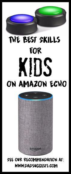 The Best Skills for Kids and Families on Amazon Echo. Many of these skills promote literacy and imagination, and many provide a good dose of silliness. Enjoy Amazon Alexa more with your family today! #amazonecho #amazonechokids #amazonalexa #alexaskills #alexaskillsforkids #kidsactivities #dadsuggests
