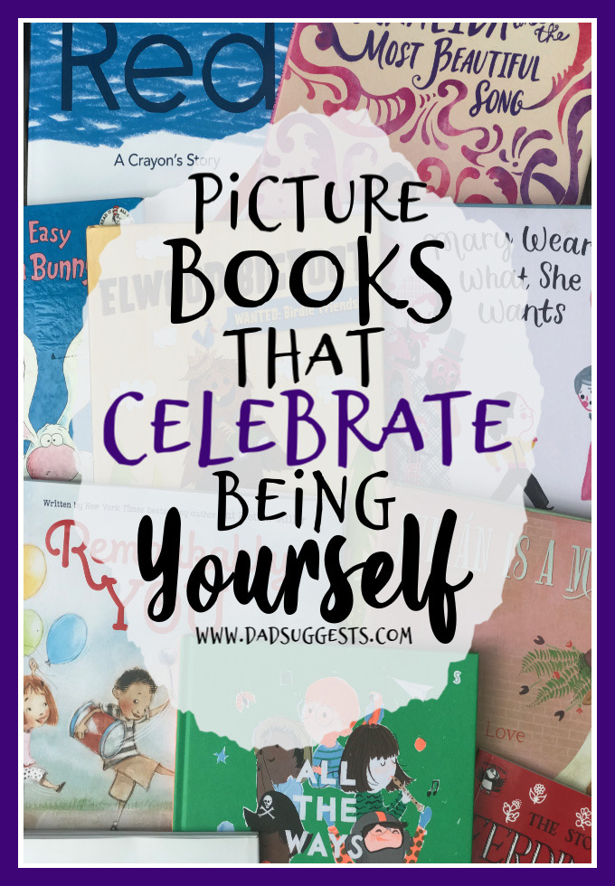 Teach your kids to love who they are. This book list contains the best picture books for passing along this message to your kids - celebrate being yourself. Follow your passions. Pursue your dreams. Be proud of who you are. #booksthatteach #classroomlibrary #picturebooks #kidsbooks #selfconfidence #loveyourself #parenting #raisingkids #picturebooklist #dadsuggests