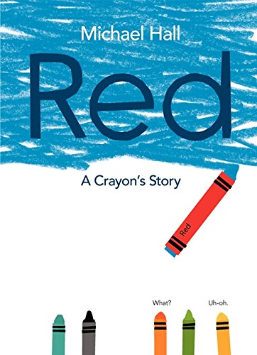 Picture Books that celebrate being yourself  - red a crayon's story.jpg