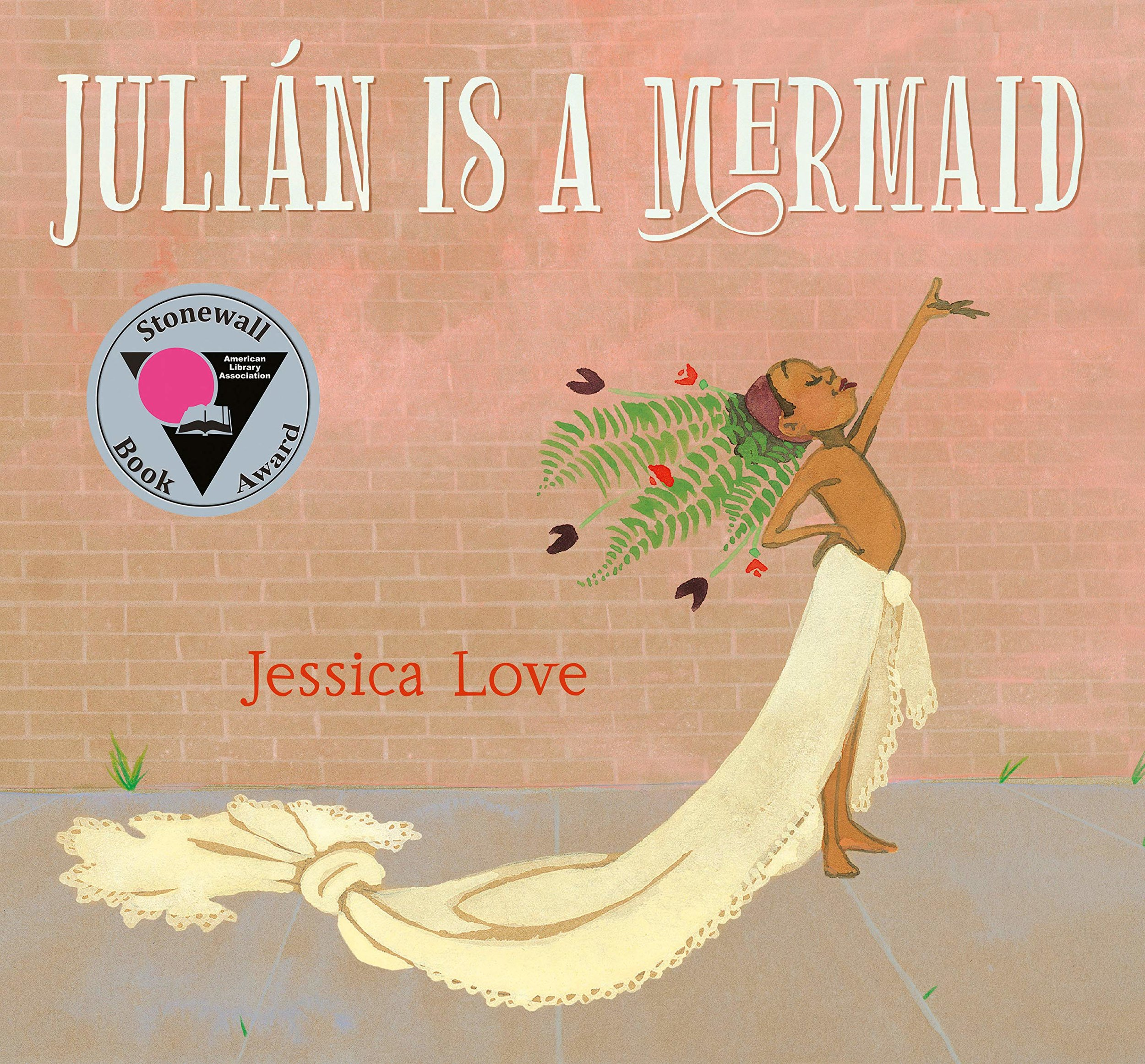 Picture Books that celebrate being yourself  - julian is a mermaid.jpg