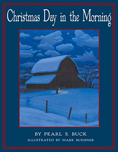 The Best Christmas Picture Books  - Christmas Day in the Morning.jpg