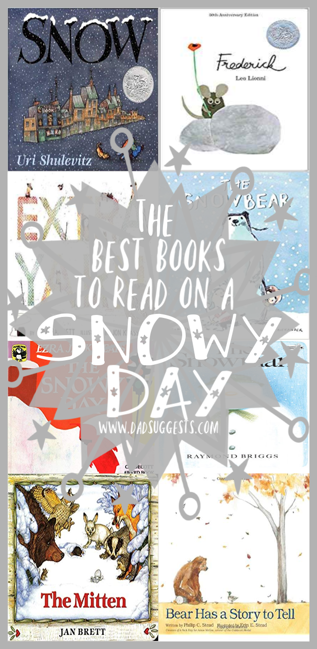 The best picture books to read on a snowy day. The kids books on this list perfectly set the mood for a magical wintertime. Share the magic of a snowy day with your kids. #bestpicturebooks #winterbooks #picturebooklists #booksaboutsnow #kidsbooks #picturebooks #dadsuggests