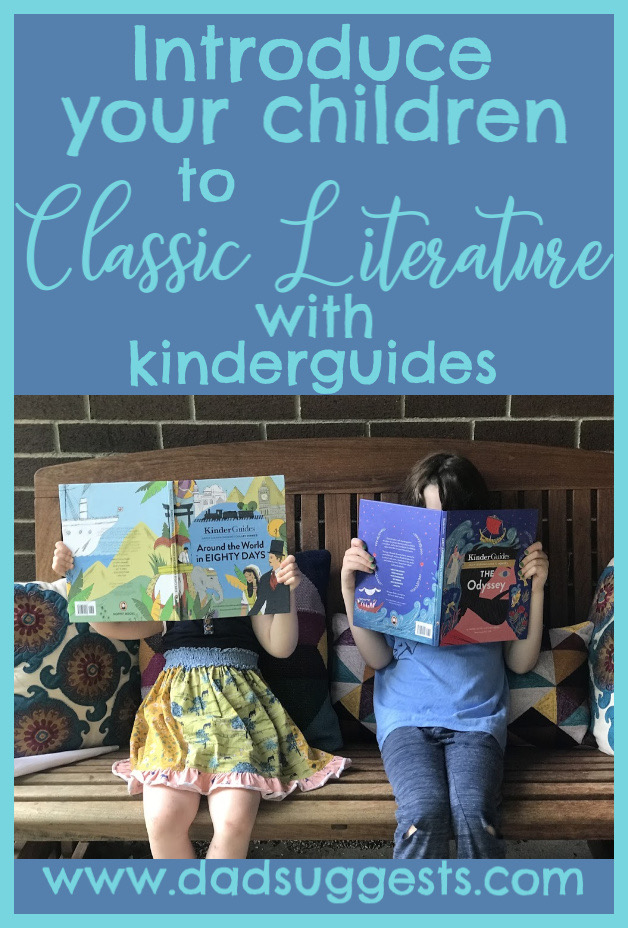 KinderGuides are a great way to introduce your kids to classic literature. Some of the best novels of all time like have been abridged for kids and beautifully illustrated. #classicliterature #kidsbooks #picturebooks #kinderguides #moppetbooks #dadsuggests