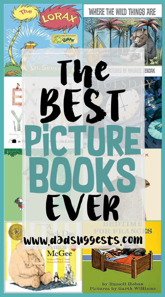 These are the best picture books of all time to share with your family. The kids books on this list inspire our imaginations and help us provide a magical childhood for our kids. This list includes some classics, as well as some new instant classics. #bestpicturebooks #kidsbooks #picturebooks #booklists #childrensbooks #dadsuggests
