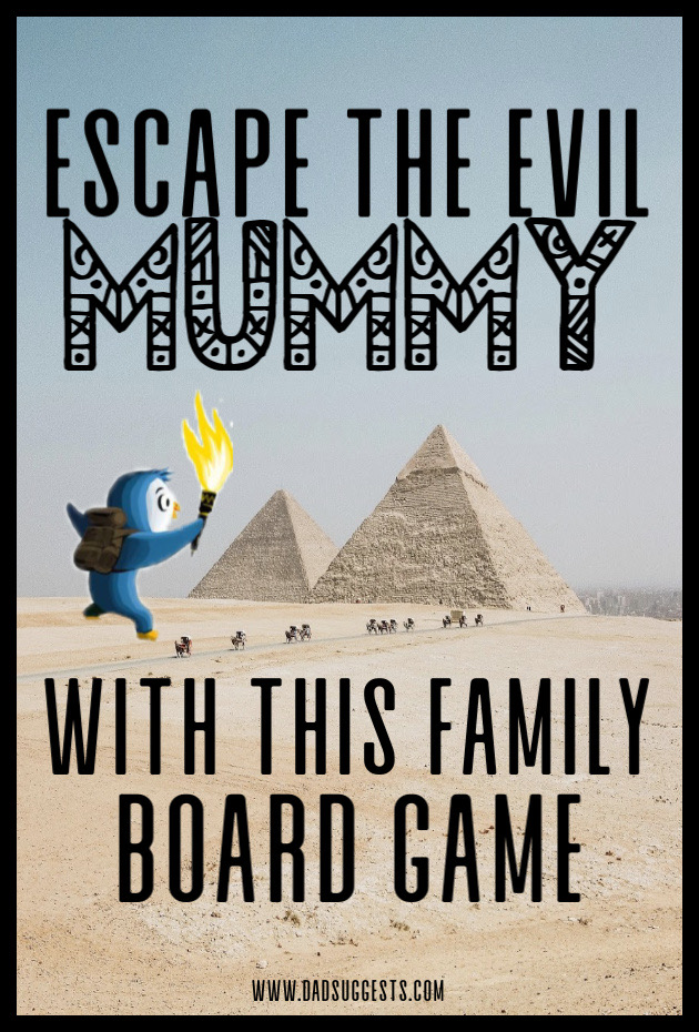 Pyramid of Pengqueen is a family board game unlike anything we've played before. One player is an evil mummy trying to catch the rest of the adventurers, and it makes a very imaginative addition to family game night. #familygamenight #boardgames #kidsgames #familyboardgames #tabletopgames #kidsactivities #dadsuggests
