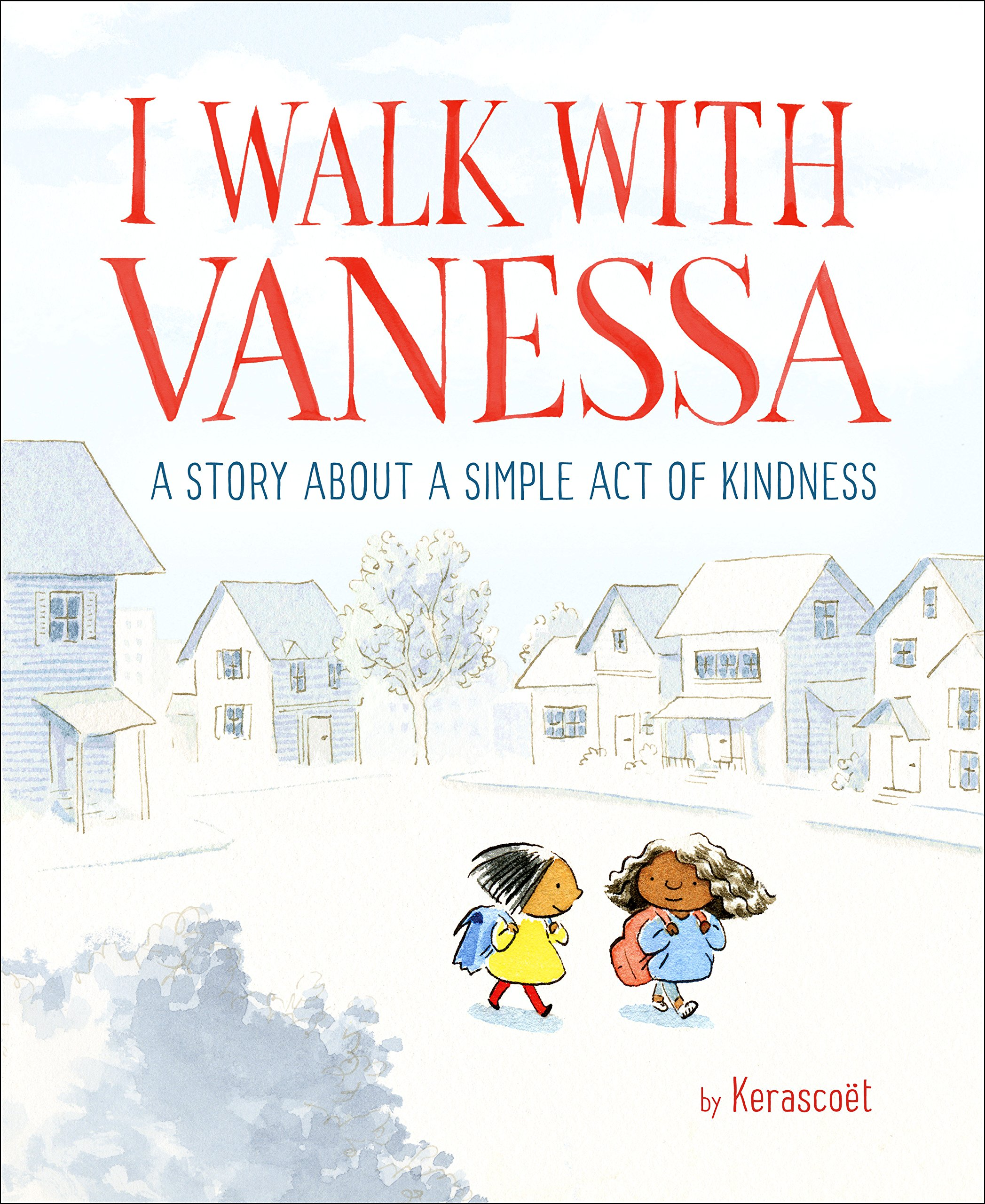 must read picture books for first day of school  - i walk with vanessa.jpg
