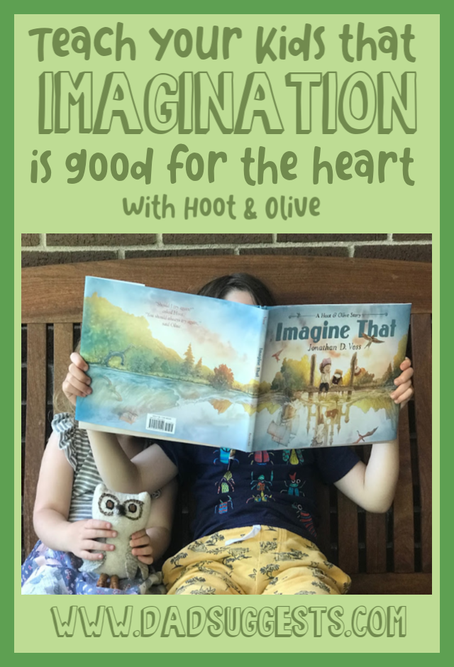 Imagine That  by Jonathan D. Voss is one of the best picture books of 2019. It is an inspirational reminder that our imagination comes from our heart - and we need to do whatever it takes to hold on to it. Hoot & Olive are destined to be beloved characters in the world of children's lit. #picturebooks #bestkidsbooks #imagination #magicchildhood #creativity #kidsbooks #dadsuggests