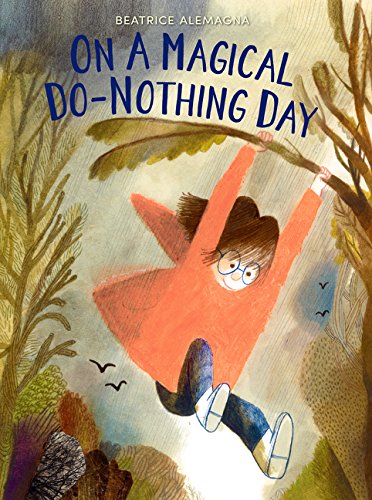 The Best Picture Books About Imagination - On a Magical Do-Nothing Day.jpg