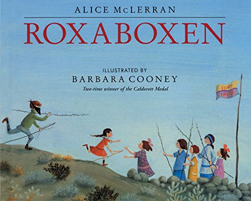 The Best Picture Books About Imagination - Roxaboxen .jpg