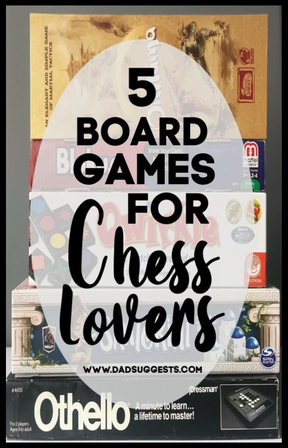 The best board games for chess lovers. Try these family board games if you love chess, strategy games, or abstract games. These are the best board games to share with the kids if you want to scratch that chess itch - when you want to use your logic, planning, spatial awareness. #boardgames #kidsgames #strategygames #logicgames #chess #familygames #dadsuggests
