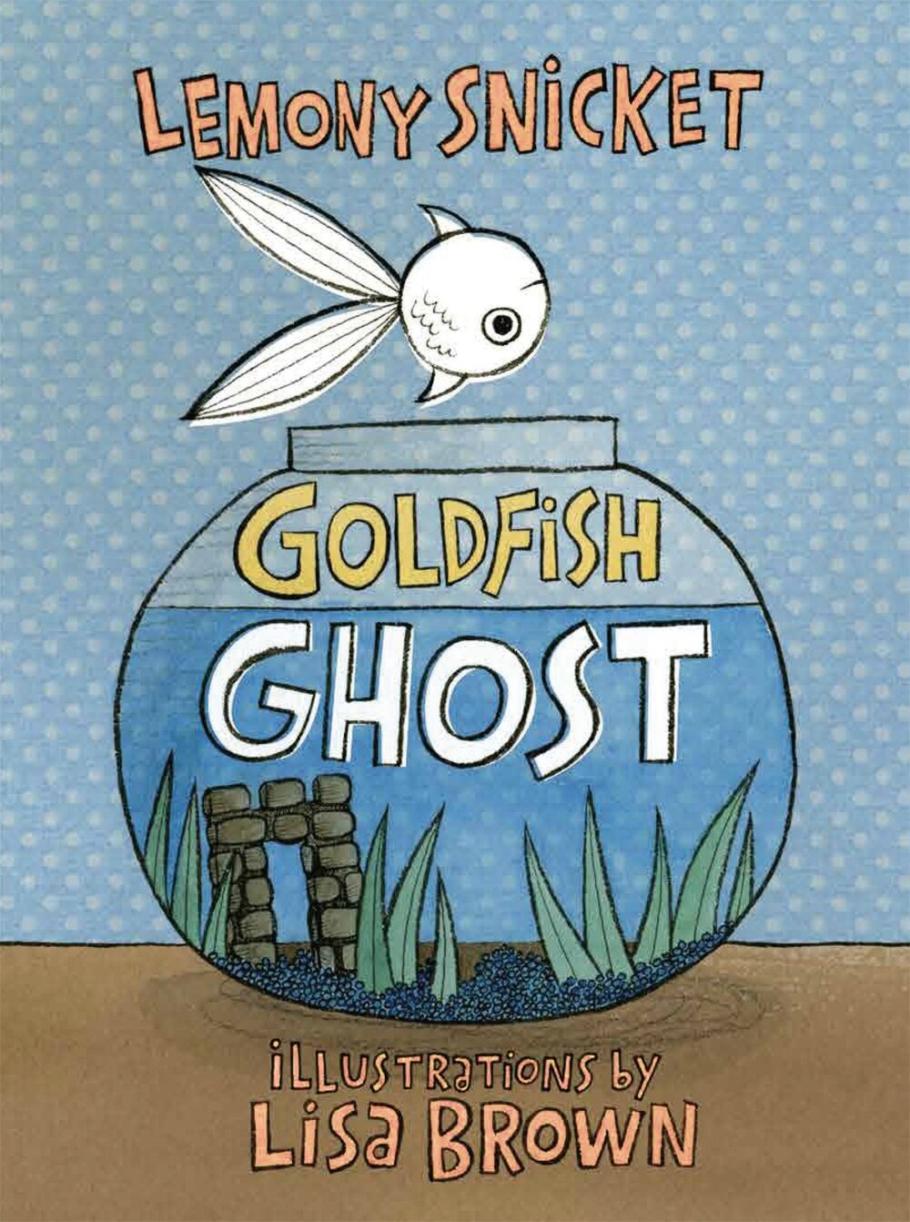 The Best Picture Books for Dealing with Death - goldfish ghost.jpg