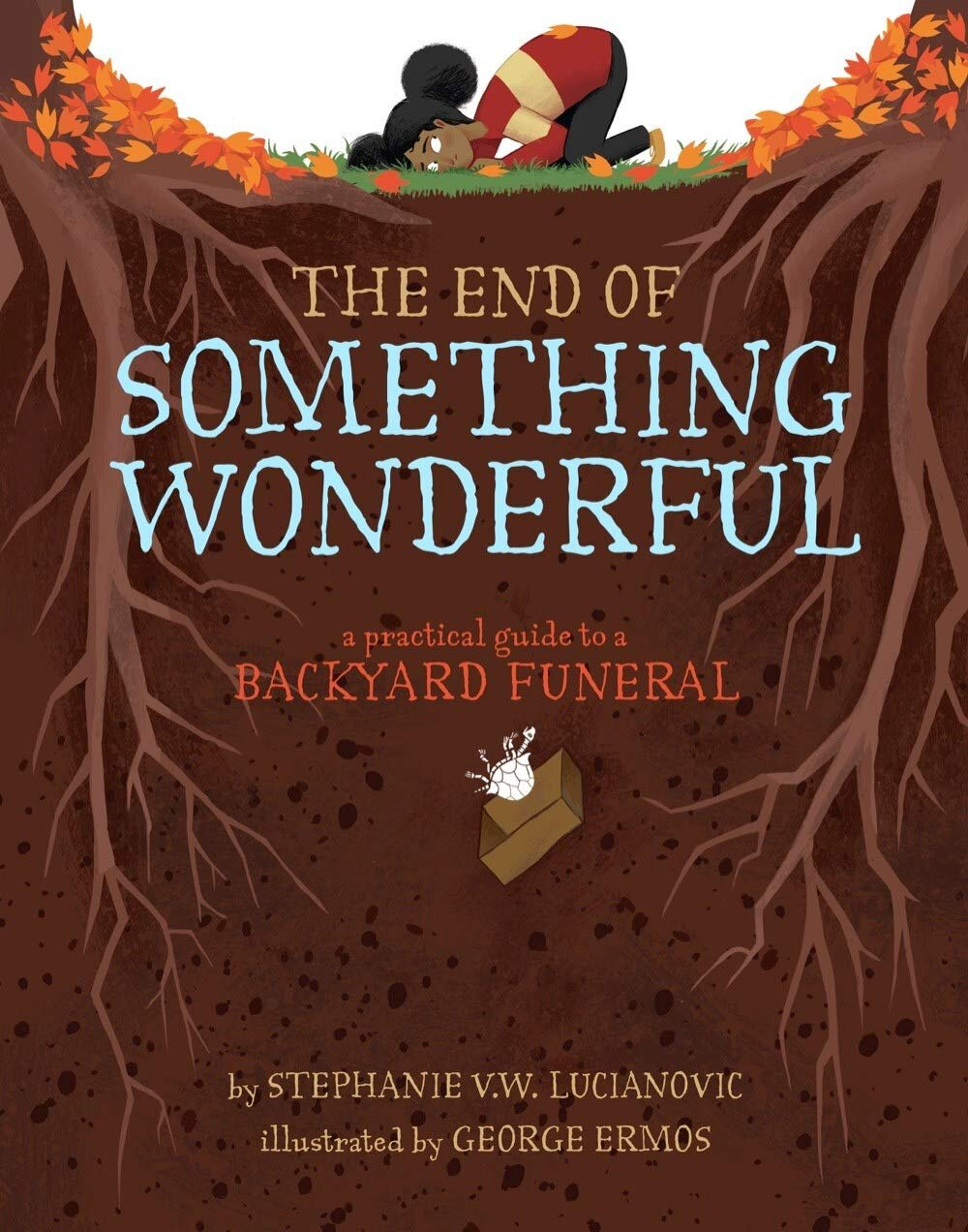 The Best Picture Books for Dealing with Death - The end of something wonderful.jpg