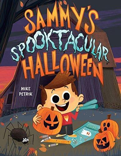 The Best Halloween Picture Books - Sammy's spooktacular halloween.jpg