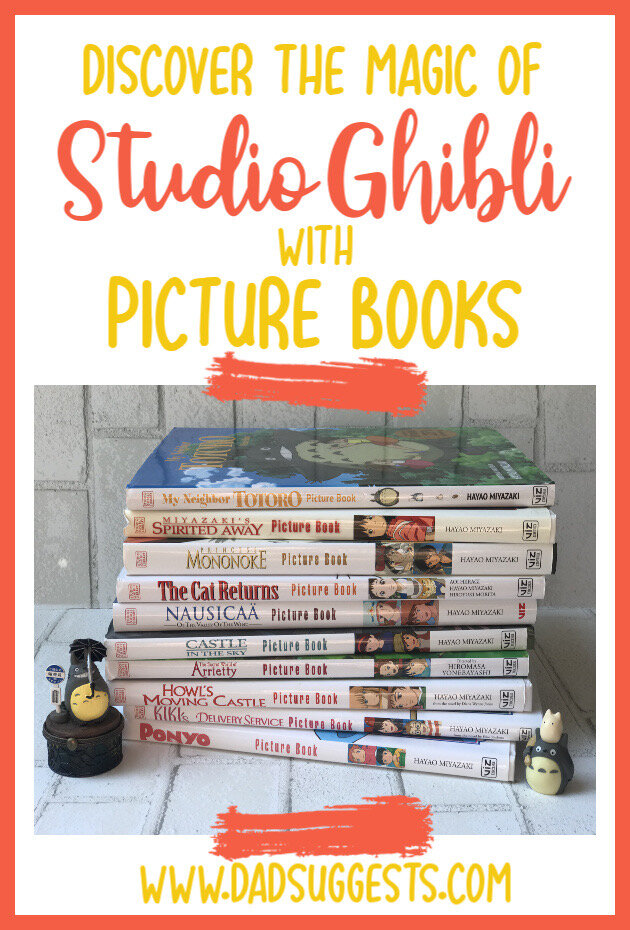 Classic Studio Ghibli movies have been made into the most stunning picture books to read with your kids. Share the magic of Hayao Miyazaki's stories like Totoro, Spirited Away, and Howl's Moving Castle with beautiful picture books for the whole family.  #studioghibli #hayaomiyazaki #totoro #picturebooks #kidsbooks #childrensbooks #dadsuggests