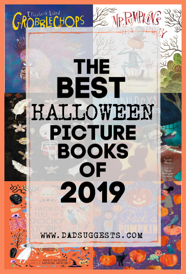 These are the best new spooky Halloween picture books of 2019. If you're looking for picture books that celebrate Halloween, or can give your kids some goosebumps this year, make sure to check out these scary stories for the family.  #halloweenbooks #spookystories #scarystories #familyhalloween #picturebooks #bestpicturebooks #kidsbooks #dadsuggests