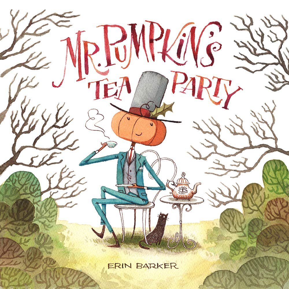 Best Halloween Picture Books of 2019 - Mr. Pumpkin's Tea Party.jpg