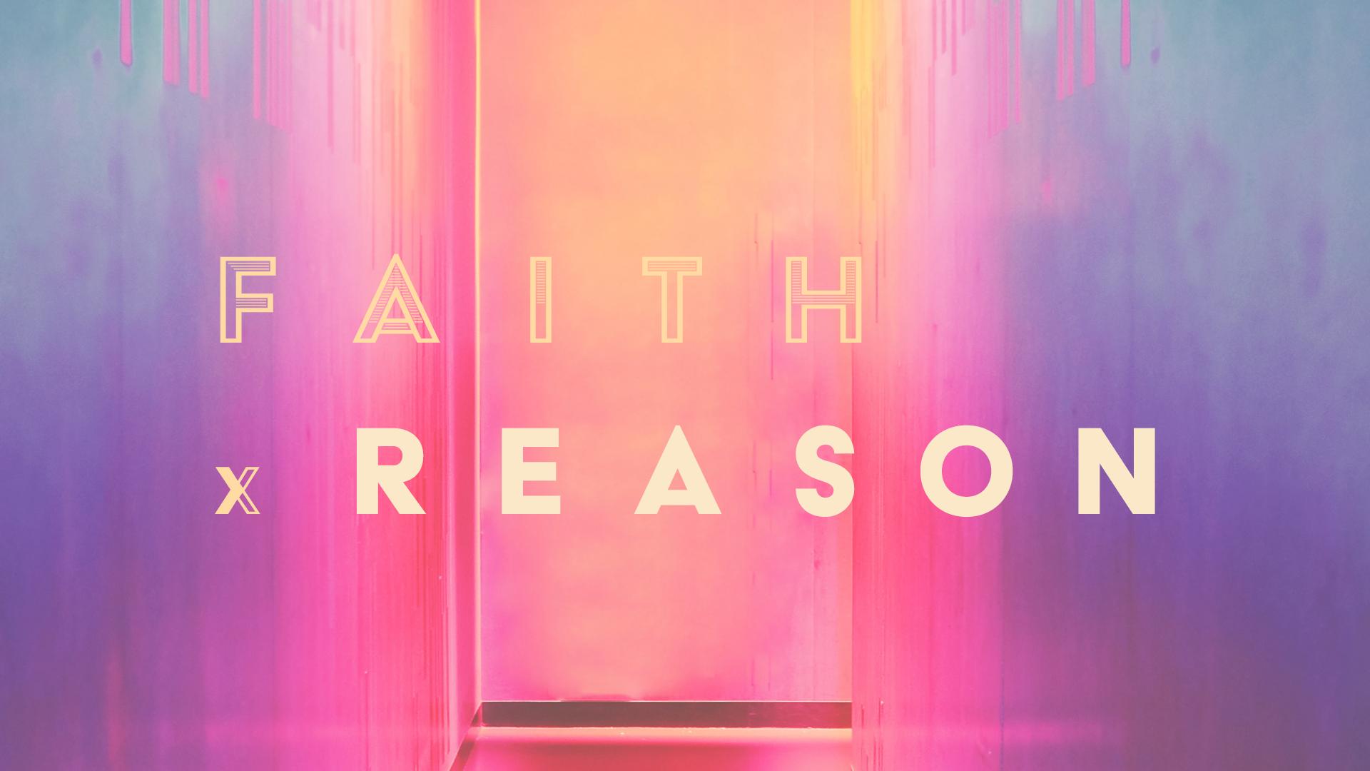faith and reason at klesis berkeley