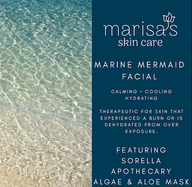 Marine Mermaid Facial ($125) is beautiful hiatus to refresh skin that is over exposed to sun, has experienced a burn, or is excessively dehydrated from sun & chlorine. This facial features gentle exfoliation with Mint Poppy Seed mask to exfoliate without irritation and is followed by Sorella Apothecary's Marine Mermaid mask, a luxurious three algae and aloe vera modeling mask that calms, cools, and deeply hydrates. Cold stone massage rejuvenates tight and tired skin.