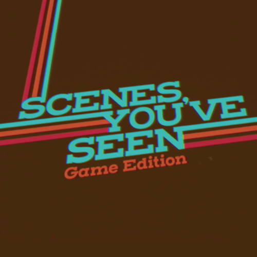 Scenes You've Seen