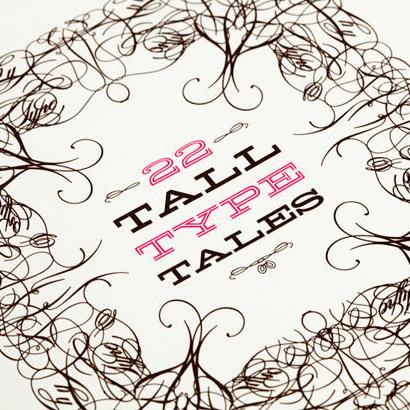 22 Tall Type Tales