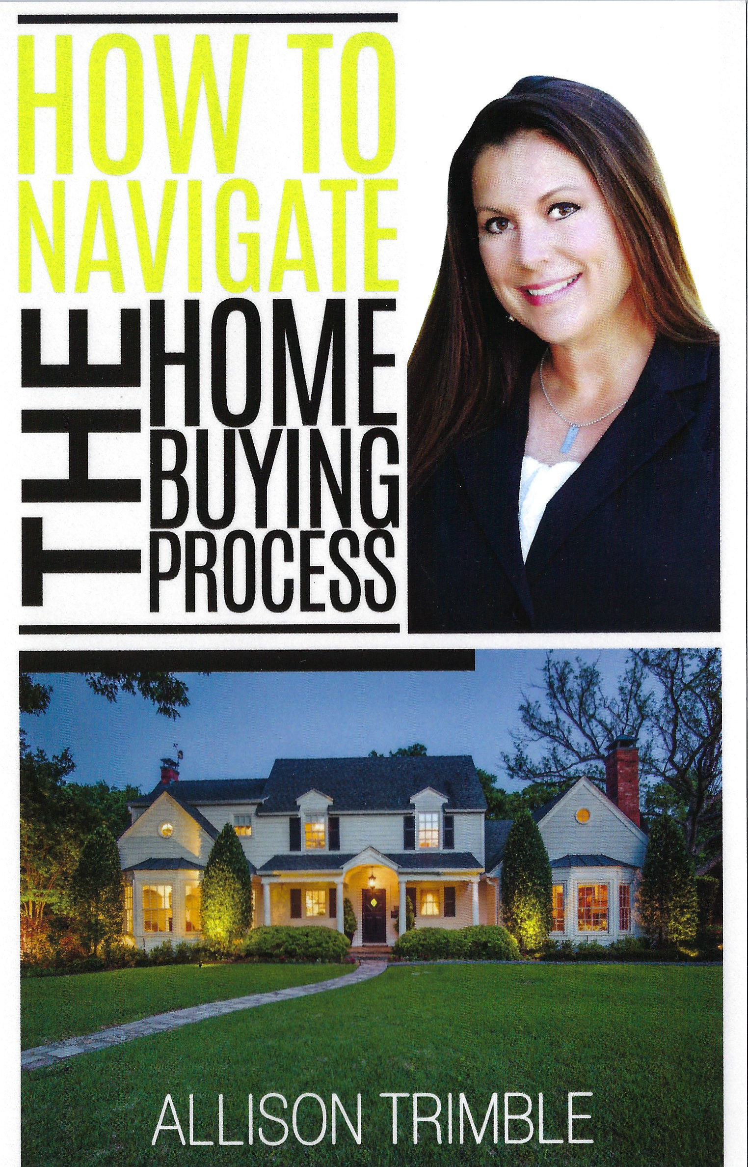 How to Navigate the Home Buying Process: Allison Trimble