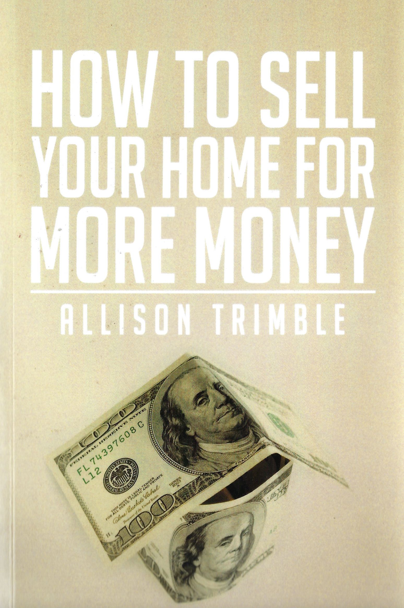 How to Sell Your Home for More Money: Allison Trimble