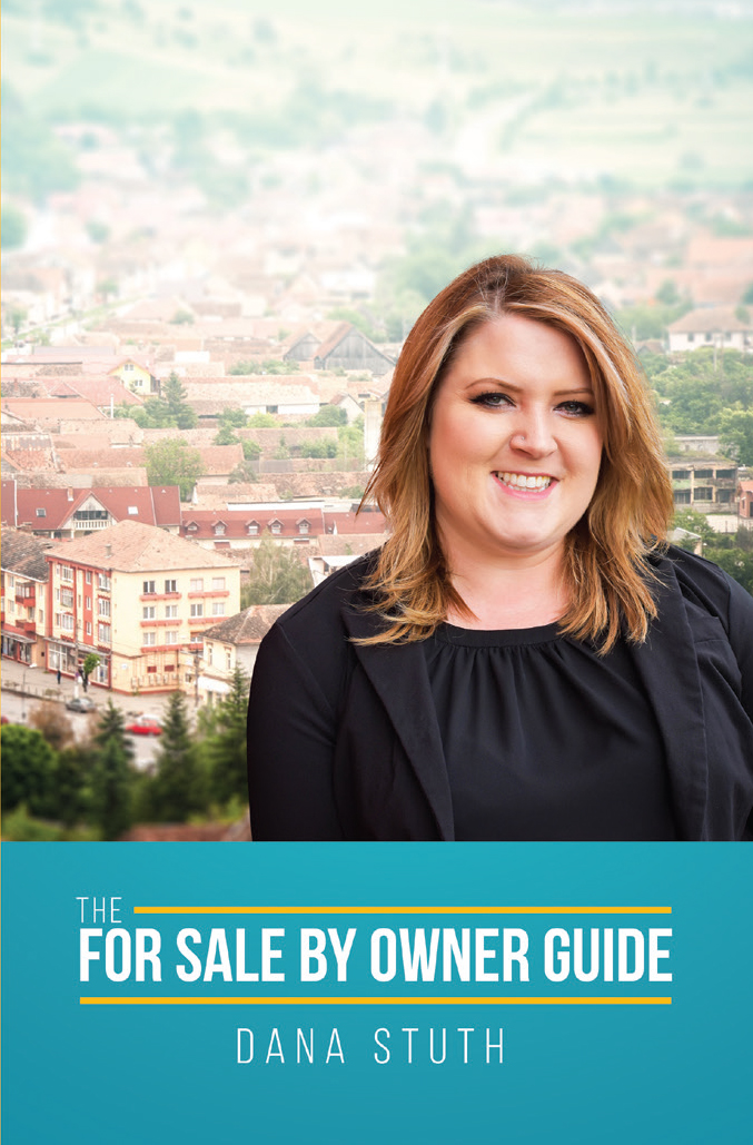 The For Sale By Owner: Dana Stuth