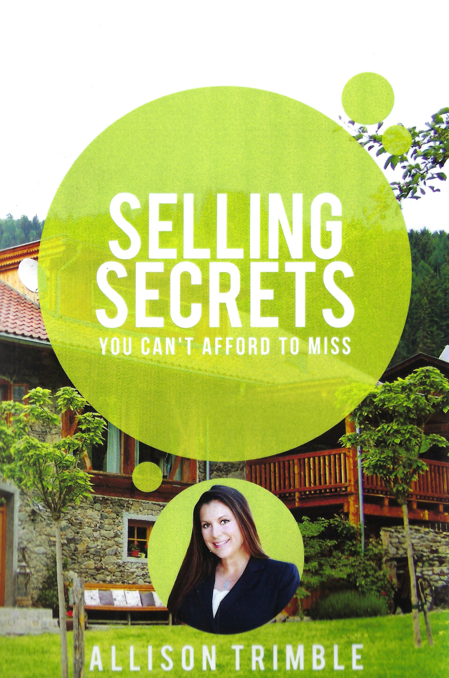 Selling Secrets You Can't Afford to Miss: Allison Trimble