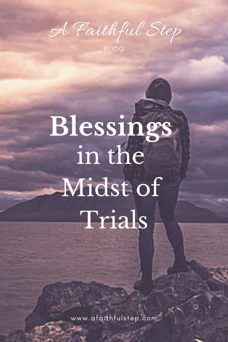 blessings in the midst of trials